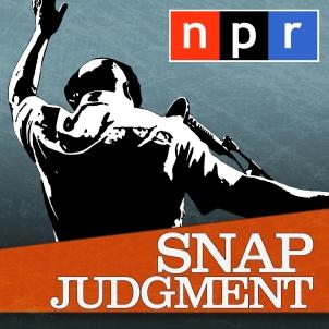 NPR_ Snap Judgment Podcast